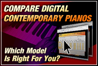 Compare Digital Contemporary Pianos. Which Model is Right For You?
