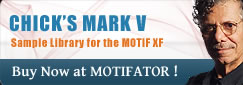CHICK&rsquo;S MARK V   Sample Library for the MOTIF XF Buy Now at MOTIFATOR !