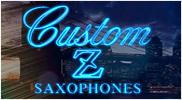 Custom Z Saxophones