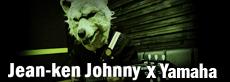 Jean-Ken Johnny×Yamaha