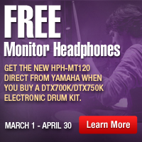 Free Monitor Headphones Get the new HPH-MT120 direct from yamaha when you buy A DTX700K/DTX750K electronic drum kit