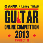 Yamaha & Laney Thailand Guitar Online Competition 2013