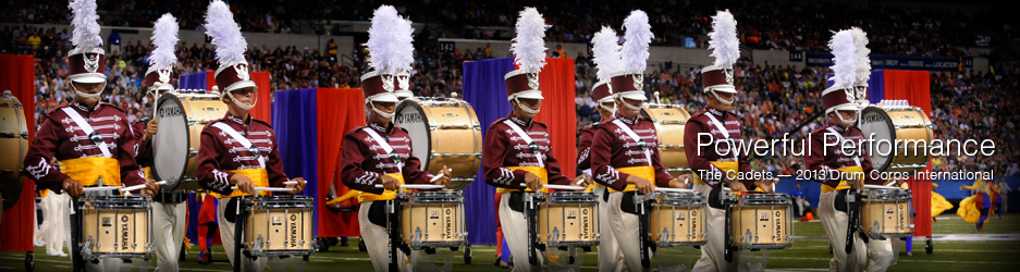 Powerful Performance (The Cadets - 2013 Drum Corps International)