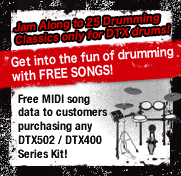 Jam Along to 25 Drumming Classics only for DTX drums! Get into the fun of drumming with FREE SONGS!
