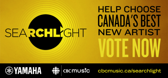 The CBC Searchlight Competition is on: Vote now in the search for Canada's next big artist!