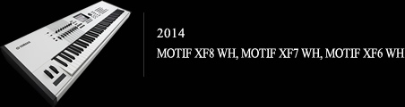 2014 MOTIF XF8 WH, MOTIF XF7 WH, MOTIF XF6 WH6