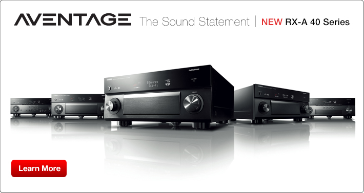 RX-A 40 Series / Avantage The Sound Statement.