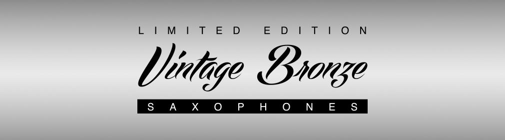 Vintage Bronze Limited Edition Saxophones