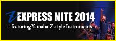 Z EXPRESS NITE 2014 小バナー