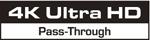 4K Ultra HD Pass Through