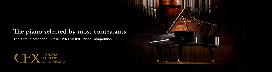 17th International FRYDERYK CHOPIN Piano Compeition