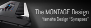 The MONTAGE Design - Yamaha Design Synapses