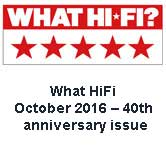What HiFi October 2016 – 40th anniversary issue