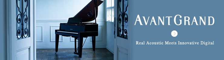 AvantGrand: Real Acoustic Meets Innovative Digital